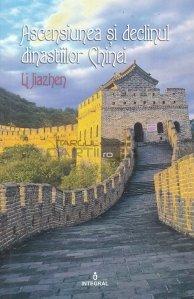 Ascensiunea si declinul dinastiilor Chinei