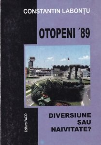Otopeni '89. Diversiune sau naivitate?