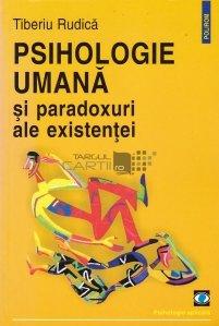 Psihologie umana si paradoxuri ale existentei