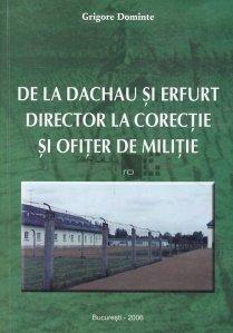 De la Dachau si Erfurt. Director la corectie si ofiter de militie