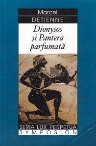 Dionysos si Pantera parfumata