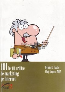 101 lectii critice de marketing pe Internet