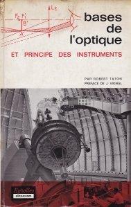 Bases de l'optique / Bazele opticii si principiul instrumentelor