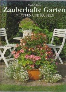 Zauberhafte Garten / Gradina magica in ghivece si oale