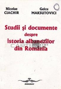 Studii si documente despre istoria albanezilor din Romania