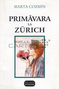 Primavara la Zurich
