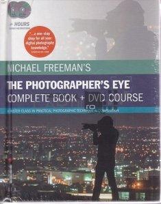 The Photographer's Eye / Ochiul fotografului. Editie integrala + Cursuri DVD