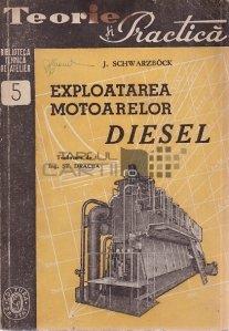 Exploatarea motoarelor Diesel