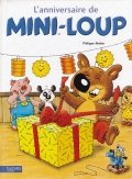 L'anniversaire de Mini-Loup