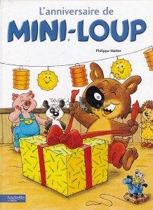 L'anniversaire de Mini-Loup / Aniversarea lui Mini-Loup