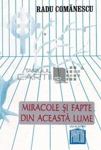 Miracole si fapte din aceasta lume