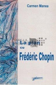 La pian cu Frederic Chopin