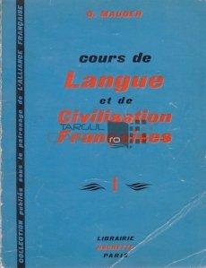 Cours de Langue et de Civilisation Francaises / Curs de limba si civilizatie franceza
