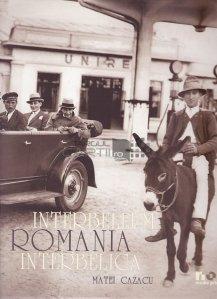 Interbellum Romania/ Romania interbelica