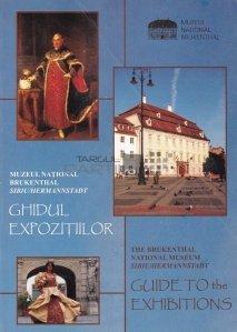 Muzeul National Brukenthal Sibiu/ The Brukenthal National Museum Sibiu/ Hermannstadt