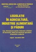 Legislatie in agricultura, industrie alimentara si paduri
