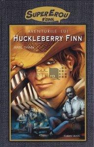 Aventurile lui Huckeberry Finn