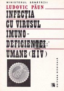 Infectia cu virusul imuno-deficientei umane (HIV)