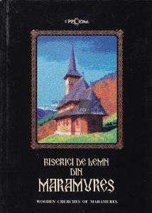 Biserici din lemn din Maramures/ Wooden Churches of Maramures