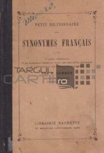 Petit dictionnaire des synonymes francais / Mic dictionar francez de sinonime