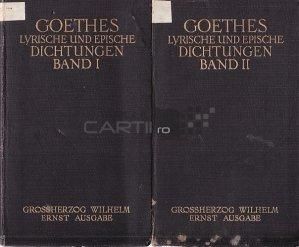 Goethes Lyrische Und Epische Dichtungen / Versurile si poezia epica a lui Goethe