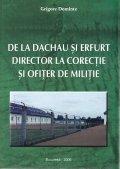 De la Dachau si Erfurt director la corectie si ofiter de militie