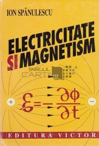 Electricitate si magnetism