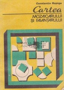 Cartea mozaicarului si faiantarului