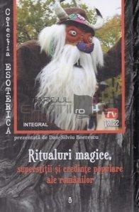 Ritualuri magice, superstitii si credinte populare ale romanilor