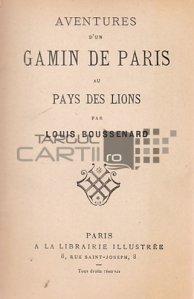 Aventures d'un gamin de Paris au Pays des Lions / Aventurile unui pusti parizian in Tara Leilor