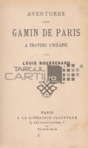 Aventures d'un gamin de Paris a travers l'Oceanie / Aventurile unui pustan parizian traversand Oceania