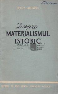 Despre materialismul istoric