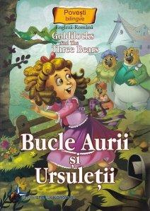 Bucle Aurii si Ursuletii/ Goldiocks And The Three Bears