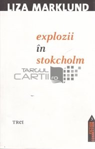 Explozii in Stokcholm