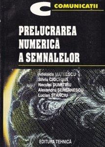 Prelucrearea numerica a semnalelor