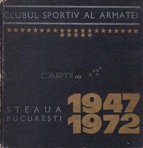 Steaua Bucuresti 1947-1972