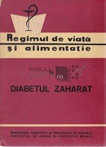Regimul de viata si alimentatie in diabetul zaharat
