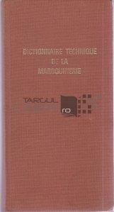 Dictionnaire technique de la maroquinerie / Dictionar tehnic de marochinarie