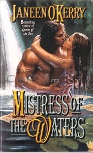 Mistress of the Waters / Amanta apelor