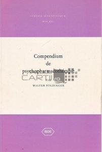 Compedium de psychopharmacotherapie / Compendiu de psihofarmacoterapie