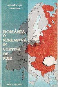 Romania, o fereastra in Cortina de Fier