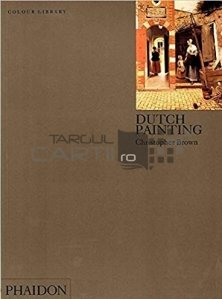 Dutch Painting / Pictura olandeza