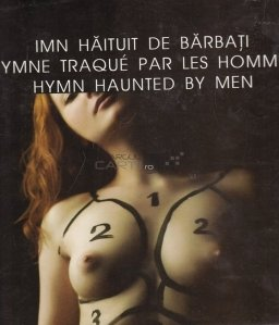 Imn haituit de barbati/ Ymne traque par les hommes/ Hymn Haunted by Men