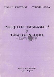 Inductia electromagnetica si tehnologii specifice