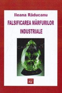 Falsificarea marfurilor industriale