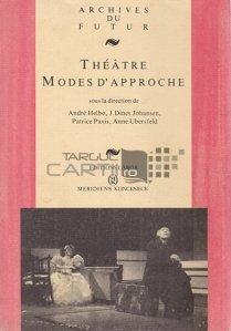Theatre. Modes d'approche / Teatru. Metode de abordare
