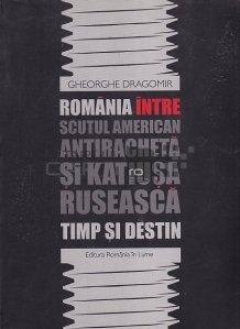 Romania intre scutul american antiracheta si Katiusca ruseasca