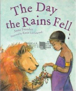 The Day the Rains Fell / Ziua cand ploaia a cazut