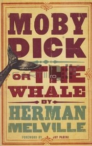 Moby Dick or The Whale / Moby Dick sau Balena