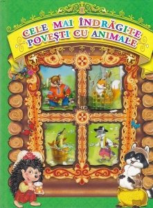 Cele mai indragite povesti cu animale